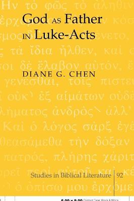 God as Father in Luke-Acts