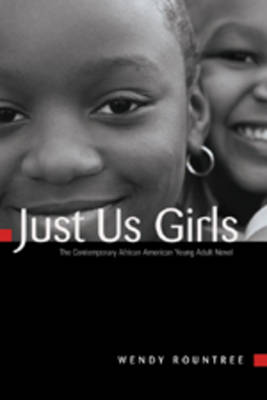 Just Us Girls: The Contemporary African American Young Adult Novel