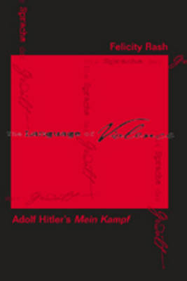 The Language of Violence: Adolf Hitler's Mein Kampf