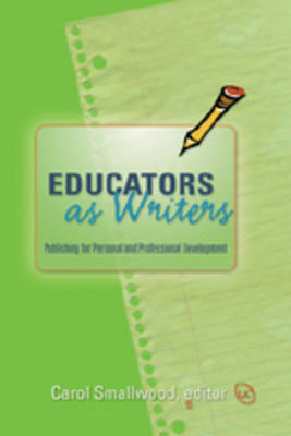 Educators as Writers: Publishing for Personal and Professional Development