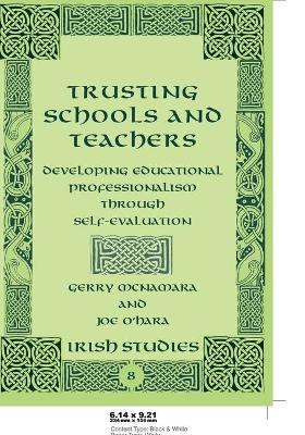Trusting Schools and Teachers: Developing Educational Professionalism Through Self-Evaluation