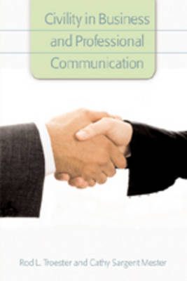 Civility in Business and Professional Communication