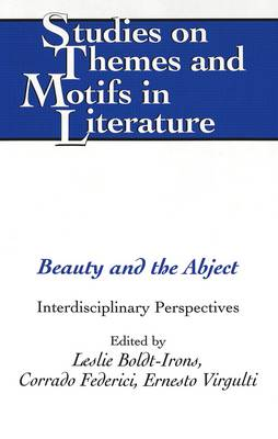 Beauty and the Abject: Interdisciplinary Perspectives