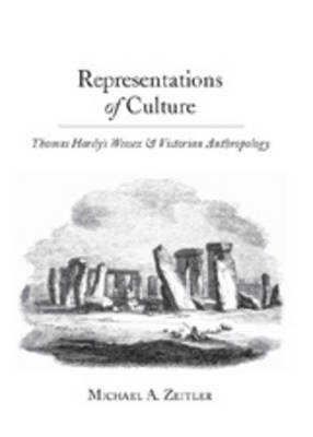 Representations of Culture: Thomas Hardy's Wessex and Victorian Anthropology