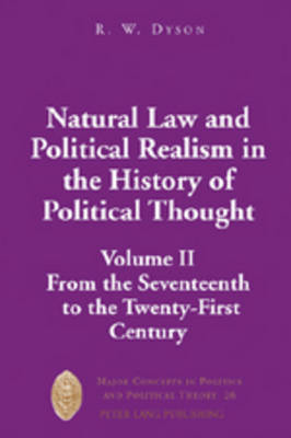 Natural Law and Political Realism in the History of Political Thought: Volume II: from the Seventeenth to the Twenty-first Century