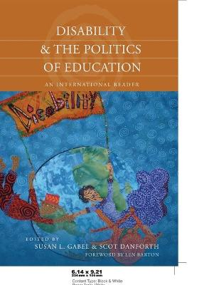 Disability and the Politics of Education: An International Reader