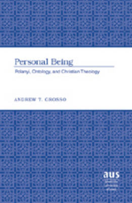 Personal Being: Polanyi, Ontology, and Christian Theology