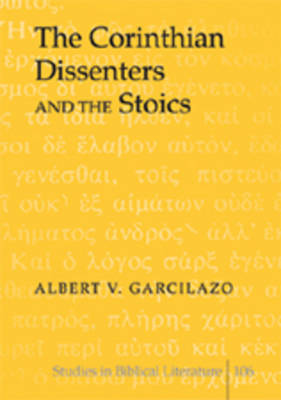 The Corinthian Dissenters and the Stoics