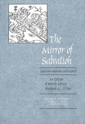 The Mirror of Salvation: An Edition of British Library Blockbook G. 11784
