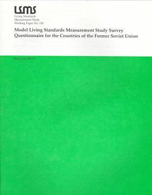 Model Living Standards for Measurement Study Survey Questionnaire for the Countries of the Former Soviet Union