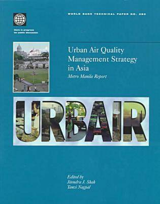 Urban Air Quality Management Strategy in Asia: Metro Manila Report