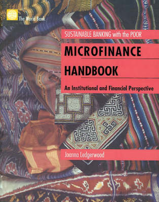Microfinance Handbook: An Insitutional and Financial Perspective