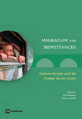 Migration and Remittance: Eastern Europe and the Former Soviet Union