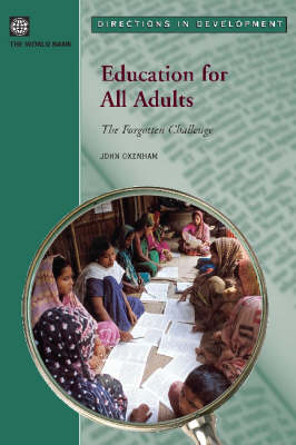 Education For All Adults-The Forgotten Challenge