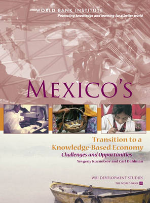 Mexico's Transition to a Knowledge-Based Economy: Challenges and Opportunities