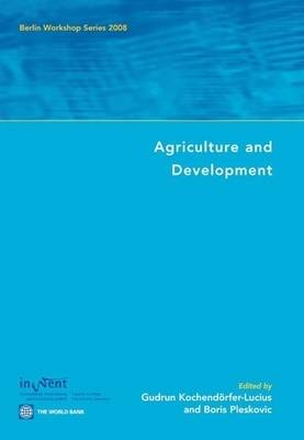 Agriculture and Development: Berlin Workshop Series 2008