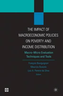The Impact of Macroeconomic Policies on Poverty and Income Distibution: Macro-micro Evaluation Techniques and Tools