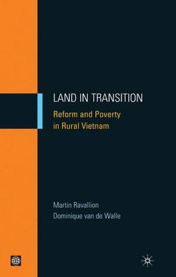 LAND IN TRANSITION : REFORM AND POVERTY IN RURAL VIETNAM