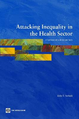 Attacking Inequality in the Health Sector: A Synthesis of Evidence and Tools