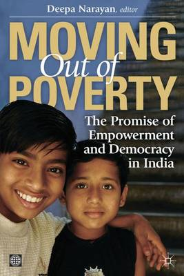 Moving Out of Poverty: The Promise of Empowerment and Democracy in India: v. 3
