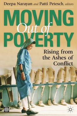 Moving Out of Poverty: Rising from the Ashes of Conflict: Vol. 4