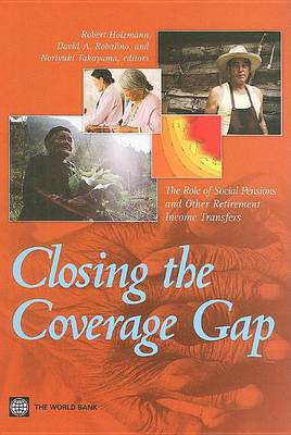 Closing the Coverage Gap: The Role of Social Pensions and Other Retirement Income Transfers