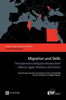 Migration and Skills: The Experience of Migrant Workers from Albania, Egypt, Moldova, and Tunisia