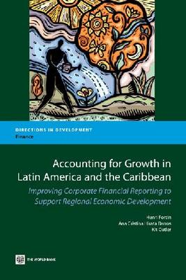 Accounting for Growth in Latin America and the Caribbean: Improving Corporate Financial Reporting to Support Regional Economic Development