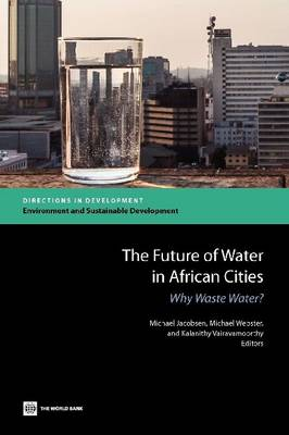 The Future of Water in African Cities: Why Waste Water?