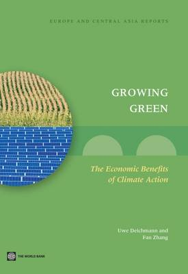 Growing Green: The Economic Benefits of Climate Action