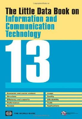 The Little Data Book on Information and Communication Technology 2013