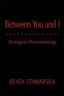 Between You and I: Dialogical Phenomenology