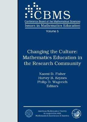 Changing the Culture: Mathematics Education in the Research Community