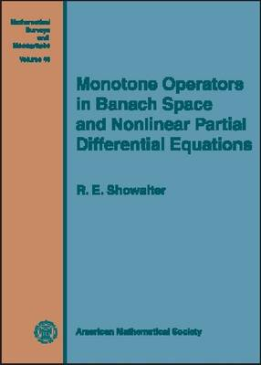 Monotone Operators in Banach Space and Nonlinear Partial Differential Equations