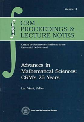 Advances in Mathematical Sciences: CRM's 25 Years