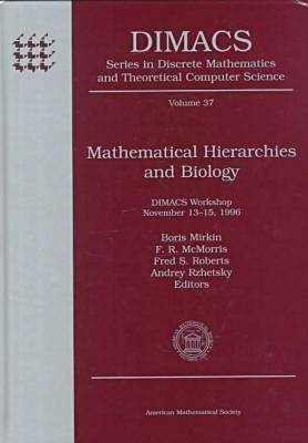 Mathematical Hierarchies and Biology: DIMACS Workshop, November 13-15, 1996