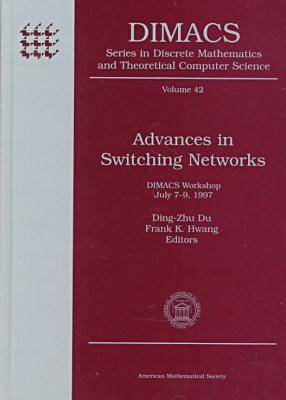 Advances in Switching Networks