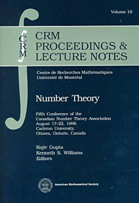 Number Theory: Fifth Conference of the Canadian Number Theory Association