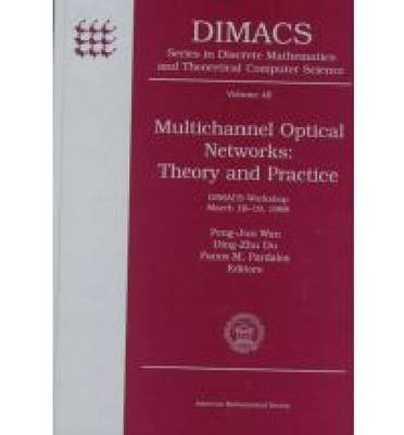 Multichannel Optical Networks: Theory and Practice