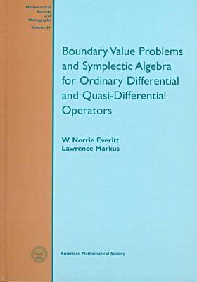 Boundary Value Problems and Symplectic Algebra for Ordinary Differential and Quasi-differential Operators