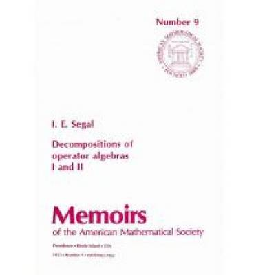 Decompositions of Operator Algebras, I and II