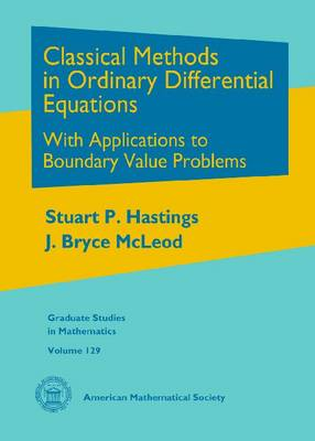 Classical Methods in Ordinary Differential Equations: With Applications to Boundary Value Problems