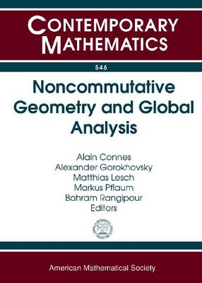 Noncommutative Geometry and Global Analysis: Conference in Honor of Henri Moscovici, June 29-July 4, 2009, Bonn, Germany