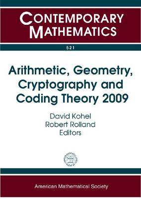 Arithmetic, Geometry, Cryptography and Coding Theory 2009