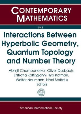 Interactions Between Hyperbolic Geometry, Quantum Topology and Number Theory