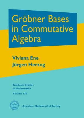 Grobner Bases in Commutative Algebra