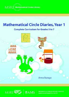 Mathematical Circle Diaries: Complete Curriculum for Grades 5 to 7: Year 1