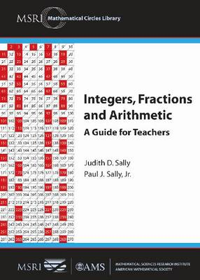 Integers, Fractions and Arithmetic: A Guide for Teachers