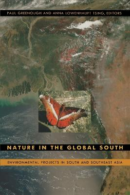 Nature in the Global South: Environmental Projects in South and Southeast Asia
