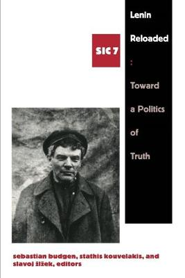 Lenin Reloaded: Toward a Politics of Truth, sic vii